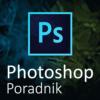 Poradnik Adobe Photoshop krok po kroku.