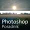 Zdjęcia panoramiczne cz. 1. Łączenie obrazów