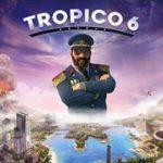 Tropico 6 – Raj w tropikach, czy Tropikanin dla (k)raju. Recenzja szóstej odsłony z serii gier strategiczno-ekonomicznych.