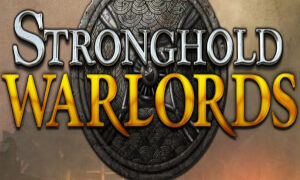 Stronghold Warlords ujawnione.